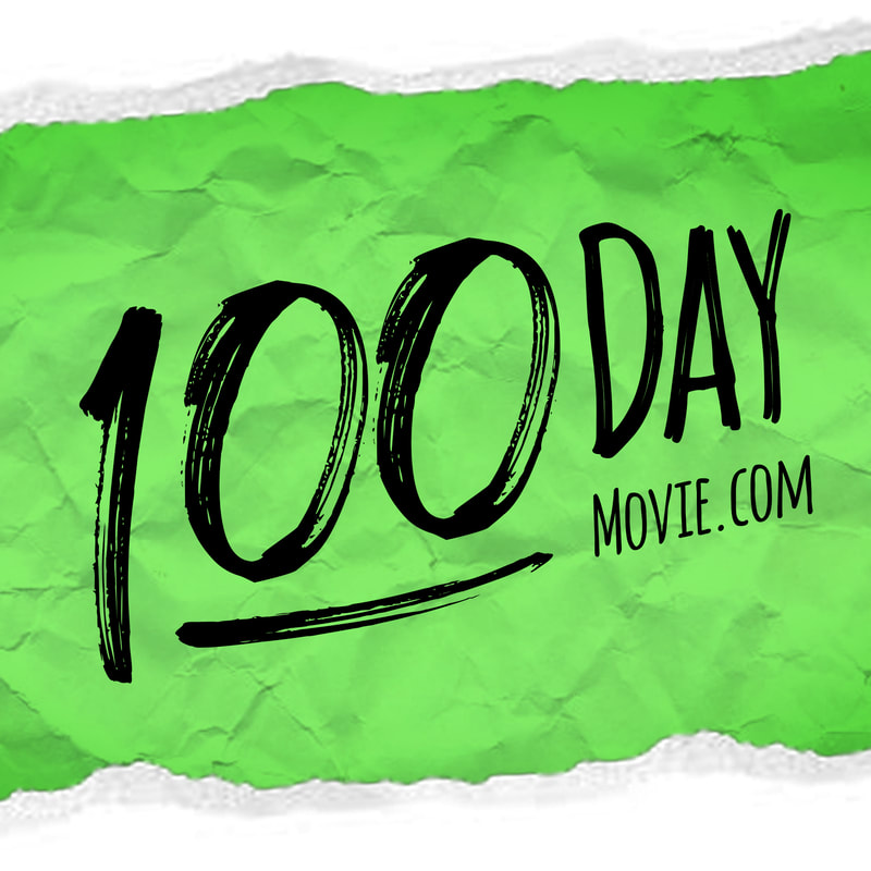 We're making a movie - start to finish - in 100 days.